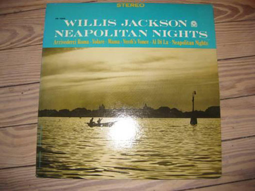 Elpee van de week Willis Jackson op Neapolitan Nights